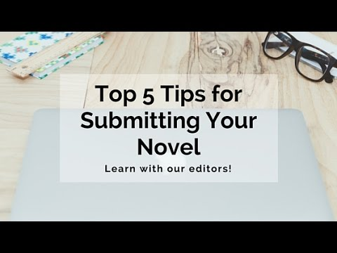 Top 5 Tips For Submitting Your Novel To Publishers