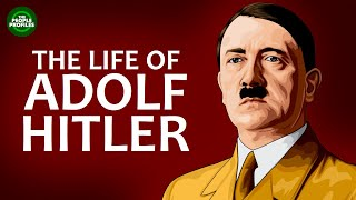 Adolf Hitler Biography -  The life of Adolf Hitler Documentary
