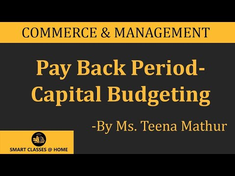 Pay Back Period and Post back Profitability Method(B.Com, MBA)