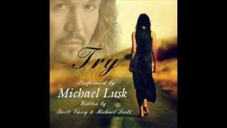 Try - Michael Lusk