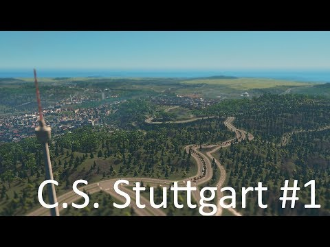 #1 Standesvorstellung Stuttgart in Cities Skylines