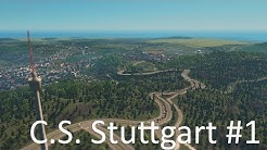 #1 Stadtvorstellung Stuttgart in Cities Skylines