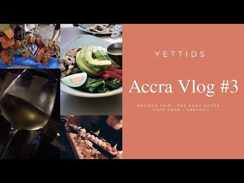 Accra Vlog #3 | YettiDS