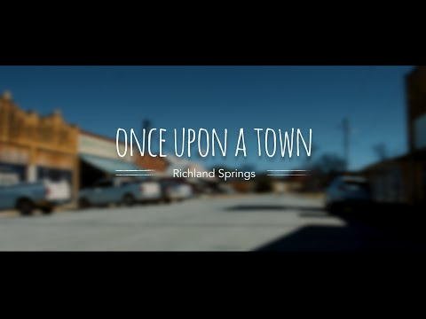 Richland Springs / Once Upon A Town