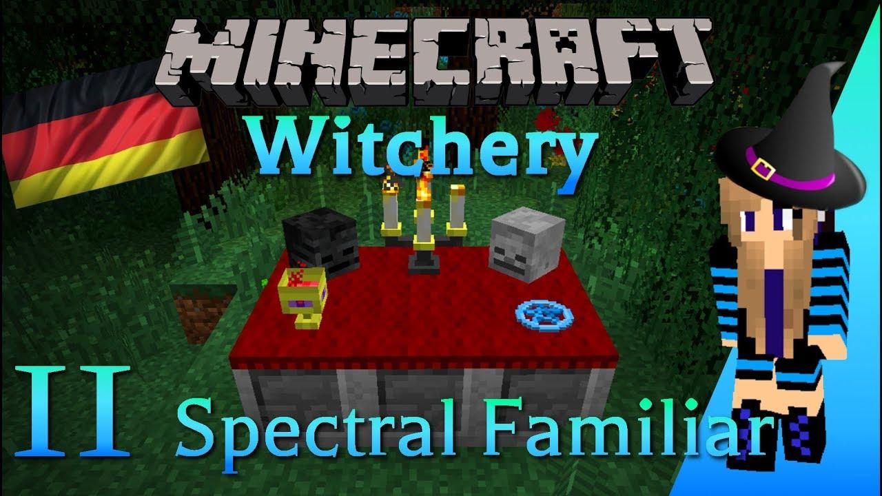 Minecraft - Witchery Tutorial: Teil 11 Spectral Familiar [German]