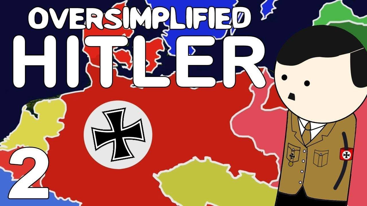 Hitler -  OverSimplified (Part 2)