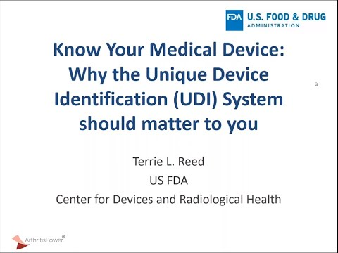 Know Your Medical Device  Why the Unique Device Identification UDI System Should Matter to You
