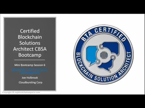 Certified Blockchain Solutions Architect (CBSA) Cert. MINI Bootcamp Video 6 Hyperledger Composer