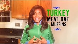Quick Turkey Meatloaf Muffins By Caroline Jhingory