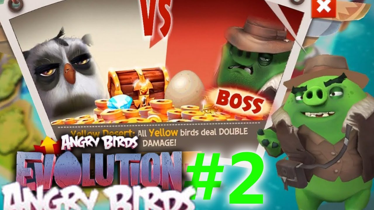 Angry Birds Evolution #2 - BIG BAD PIG BOSS