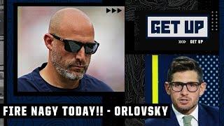Dan Orlovsky calls for Matt Nagy to be FIRED TODAY 😳👀   Get Up