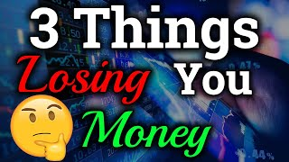 3 Biggest Mistakes Losing You Money (Bitcoin/Cryptocurrency Investing, Trading, Exchanges Edition)