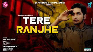 New Punjabi Hits 2018 Tere Ranjhe Madeep Dhindsa New Punjabi Songs 2018 Sa Records