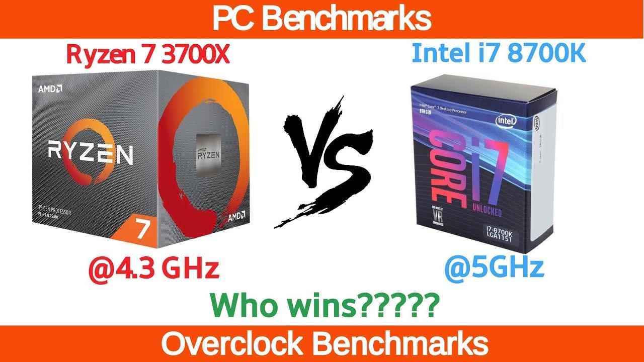 Ryzen 7 3700X 4 3GHz vs Intel i7 8700K 5GHz