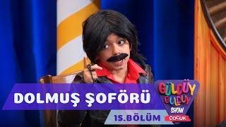 Güldüy Güldüy Show Çocuk 15.Bölüm - Dolmuş Şoförü