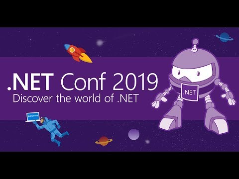 .NET Conf 2019 (Day 2)