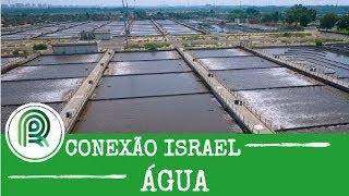 Israel: quase 50% da produção agrícola é abastecida com água de reuso