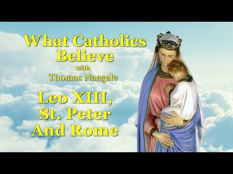 Leo XIII, St.Peter and Rome