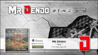 Mr Dendo - Wok [The Origins Again EP]