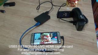 FEBON 180 HDMI to USB3.0 for Android phone livestreaming