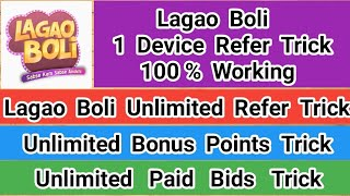 Lagao Boli 1 Device Refer Trick Bonus Points Trick Lagao Boli Paid Bids Trick