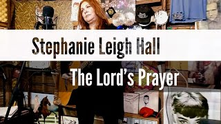 Stephanie Leigh Hall - The Lord's Prayer // Shred in the Shed