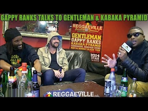 Gappy Ranks talks to Gentleman & Kabaka Pyramid - Reggaeville Easter Sound Special 2014