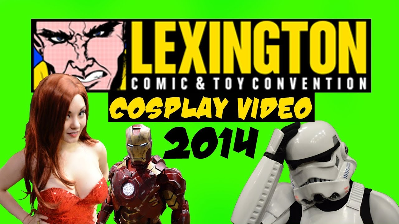 COSPLAY VIDEO- Lexington Comic and toy Convention 2014 ...