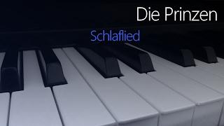 Die Prinzen: Schlaflied   Piano Cover