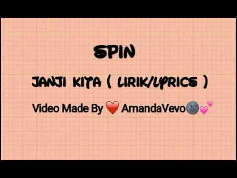 Achik Spin - Janji Kita ( Lyrics Video )