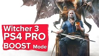 PlayStation 4 PRO BOOST MODE - Witcher 3 Blood and Wine 1080p gameplay