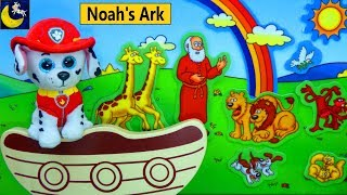 Bible Stories for Kids Noah's Ark Paw Patrol Toys Games Story Video Growing Little Ones for Jesus