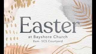 Easter at Bayshore!