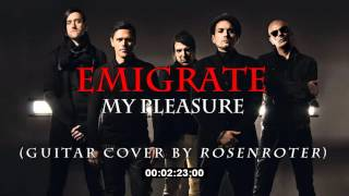 Emigrate - My Pleasure (Cover by Rosenroter)