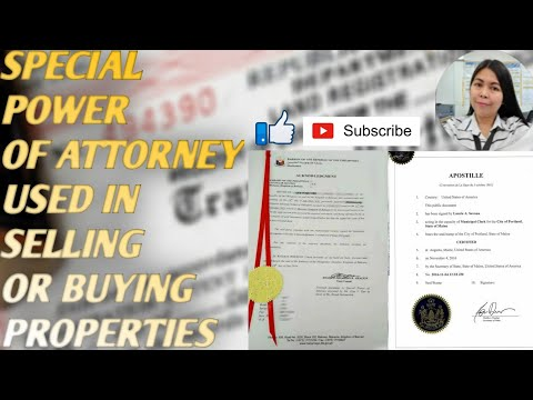 Special Power of Attorney used in selling or buying properties(Philippines)