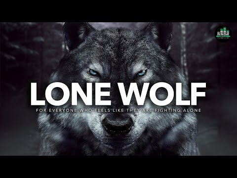 If You Feel Alone: WATCH THIS (Lone Wolf - The Original Motivational Audios)