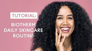 Daily skincare routine with Biotherm