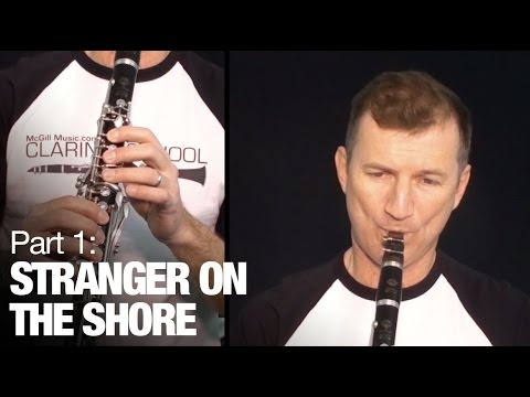 Stranger on the Shore (Part 1) - Learn clarinet online with this free lesson from McGill Music