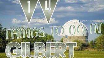 Top 14 Things To Do In Gilbert, Arizona