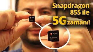 5G destekli SNAPDRAGON 855 ile telefonlar coşacak!