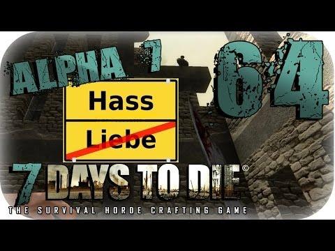 7 Days to Die [Coop] (Alpha 7) #64: Zwischen Liebe und Hass! [Let's Play Together   Deutsch   HD]