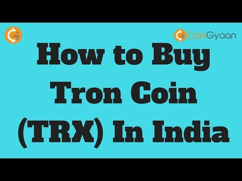 How to Buy Tron Coin (TRX) In India | TRON $1 in 2018 | HINDI