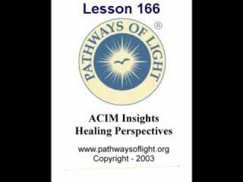 ACIM Insights - Lesson 166 - Pathways of Light