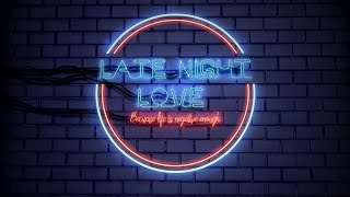 Late Night Love 69: Sex Night Special