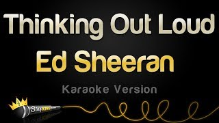 ed sheeran thinking out loud karaoke version