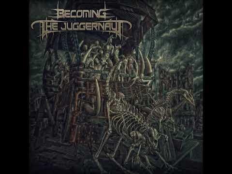 Becoming the Juggernaut - Eternal Ones Mp3