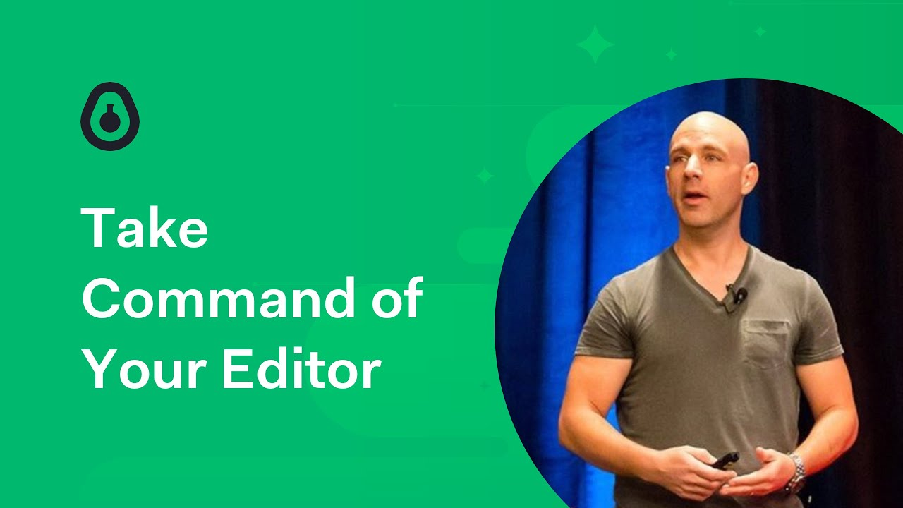 Take Command of Your Editor - John Papa on Visual Studio Code