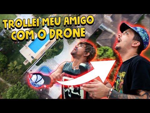 TROLLEI MEU AMIGO COM O DRONE  VLOG 116