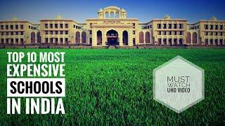 Top 10 Expensive Schools in India