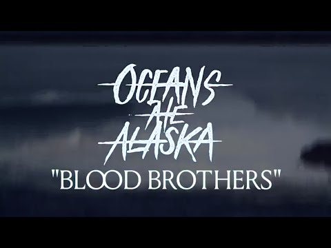 Oceans Ate Alaska - Blood Brothers (Lyric Video)